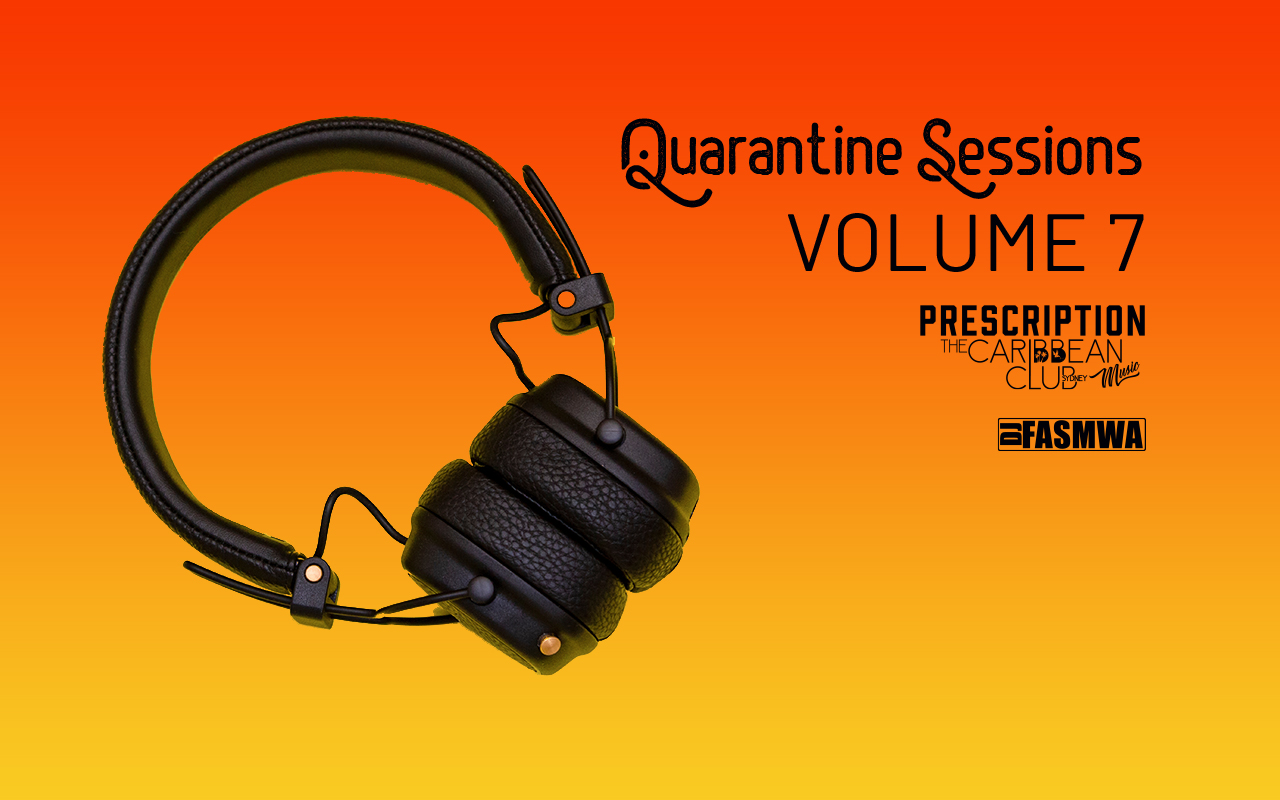 Quarantine Session Vol 7