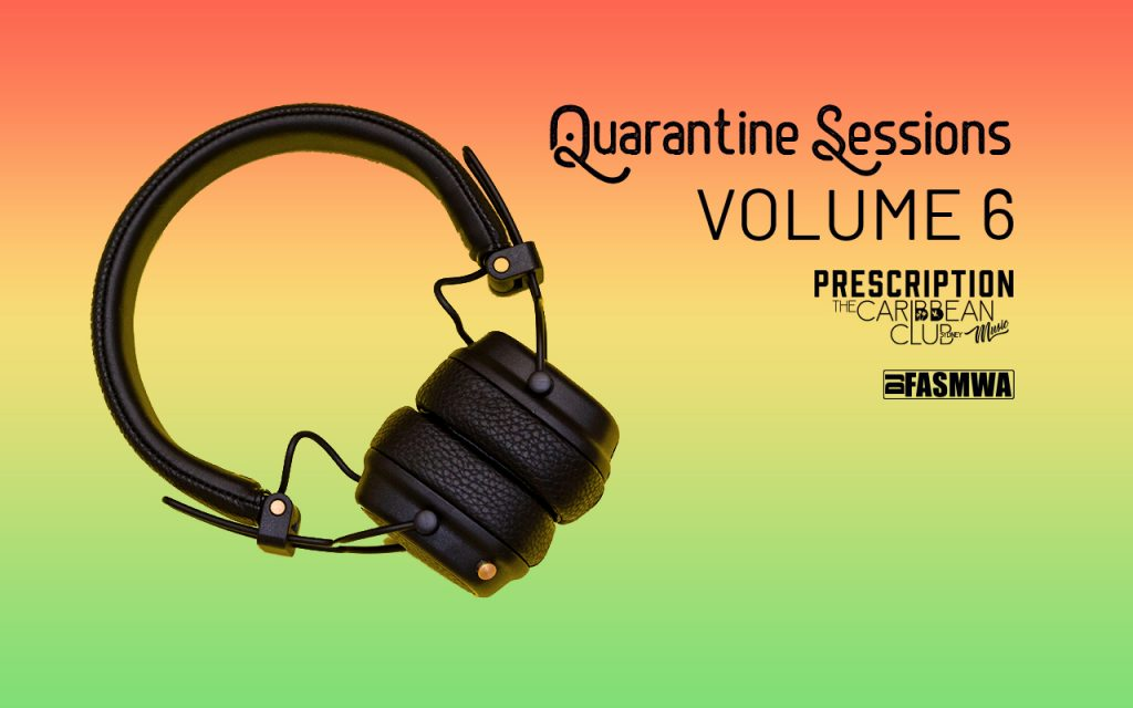 Quarantine Sessions Vol 6